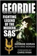 Geordie: Fighting Legend of the Modern SAS,Mike Morgan, Geordie Doran,New Book m