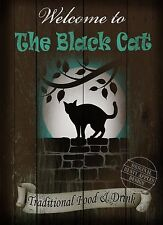 THE BLACK CAT  TRADITIONAL BRITISH PUB SIGN MAN SHED HOME BAR METAL SIGN
