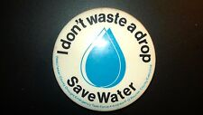 """Vintage """"I DON'T WASTE A DROP"""" """"SAVE WATER"""" Pin Westchester County,NYS"""