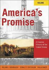 America's Promise: A Concise History of the United States, Volume I