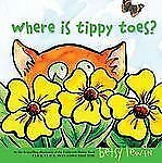 Where Is Tippy Toes?, Lewin, Betsy, Good Book