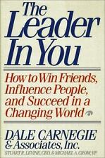 Leader in You: How to Win Friends, Influence People, and Succeed in a-ExLibrary