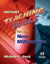 Instant Teaching Tools for the New Millennium, 1e by Deck RN  MEd  BSN  LCCE  F