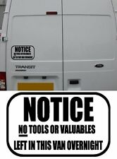 NO TOOLS LEFT IN THE VAN OVERNIGHT   WARNING STICKER