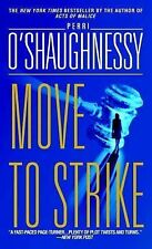 Move to Strike by Perri O'Shaughnessy - Plot Twists and Suspense PB
