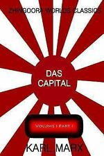 Das Capital Volume One : Part One by Karl Marx (2012, Paperback)