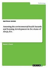 Assessing the Environmental Health Hazards and Housing Development in the...
