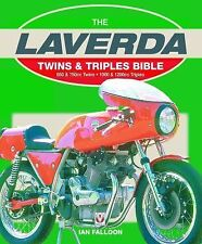 Bible Ser.: The Laverda : Twins and Triples Bible - 650 and 750CC Twins -...