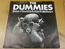 "CHEAP 3 1980 UK 45rpm 7"" THE DUMMIES ""DIDN'T YOU USE TO BE YOU"" EX"
