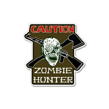 "Caution Zombie Hunter Warning car bumper sticker decal 4"" x 4"""