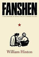Fanshen : A Documentary of Revolution in a Chinese Village by Fred Magdoff...