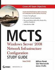 MCTS Windows Server 2008 Network Infrastructure Configuration Study Guide w/ CD