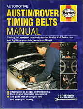 Austin Rover 1982-98 Timing Belts Manual cars light commercials petrol & diesel