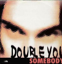 DOUBLE YOU - Somebody - 1997 DWA (Dance World Attack) ‎– DWA 97.06