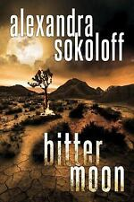 The Huntress/FBI Thrillers: Bitter Moon 4 by Alexandra Sokoloff (2016,...