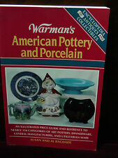 Warman's American Pottery and Porcelain by Susan and Al Bagdade