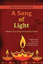 A Song of Light : A Modern Yarn about the Festival of Diwali by Subash...