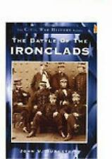 The Battle of the Ironclads   (VA)  (Civil War History Series)-ExLibrary
