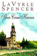 Then Came Heaven by LaVyrle Spencer (1997, Hardcover) NEW FIRST EDITION