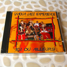 Gnaoua Jazz Experience - Ici Ou Ailleurs FRANCE CD NEW Cristal Records #04-4