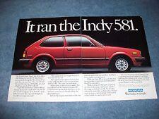 "1983 Honda Civic 1300 FE Hatchback Vintage Ad ""It Ran the Indy 581"""