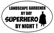 LANDSCAPE GARDENER BY DAY SUPERHERO - Garden / Plants Vinyl Sticker 16cm x 9cm