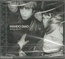 MANDO DIAO - Bring'em in - CD 2002 SEALED