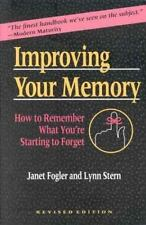 Improving Your Memory: How to Remember What You're Starting to Forget Fogler MS