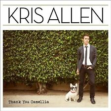 Thank You Camellia by Kris Allen (American Idol) (CD, May-2012, RCA)