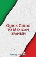 Quick Guide to Mexican Spanish by Language Babel (2013, Paperback)