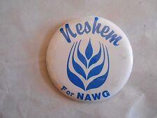 Cool Vintage Neshem for NAWG North Dakota Grain Growers Farm Political Pinback