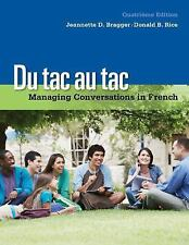 Du tac au tac: Managing Conversations in French (with Premium Web Site, 4 terms
