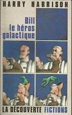HARRY HARRISON BILL LE HEROS GALACTIQUE