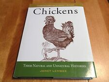 CHICKENS THEIR NATURAL AND UNNATURAL HISTORY Breeds Chicken Eggs Bird Birds Book