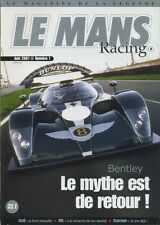 LE MANS RACING n°1 06/2001 AUDI BENTLEY COURAGE MG DOME CADILLAC ANDY WALLACE