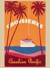 Croisieres Canadian Pacific Canada Canadian Travel Advertisement Poster