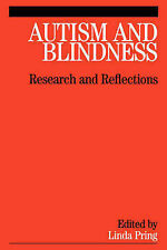 Autism and Blindness: Research and Reflections Pring, Linda Very Good Book