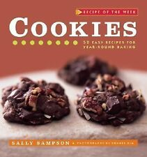 Recipe of the Week: Cookies: 52 Easy Recipes for Year-round Baking