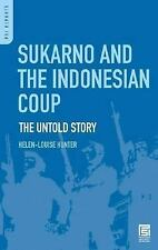 Sukarno and the Indonesian Coup: The Untold Story (Psi Reports)