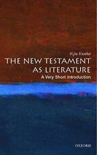 Very Short Introductions: The New Testament as Literature by Kyle Keefer...