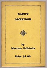 DAINTY DECEPTIONS by Mariano Palhinha1936