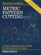 Metric Pattern Cutting by Winifred Aldrich - HB