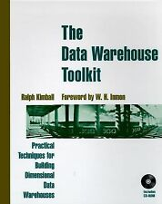 The Data Warehouse Toolkit: Practical Techniques for Building Dimensional Data W