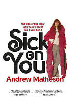 MATHESON,ANDREW-SICK ON YOU BOOK NEW