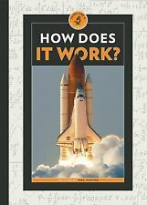 Think Like a Scientist: How Does It Work? : Think Like a Scientist by Dru...