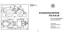 Bedienung Reparatur Kleinschlepper TZ-4 K-14 CSSR Instandhaltung