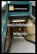 The Parkslopian : Growing up in Park Slope Brooklyn 50s-80s and Iconic Things...