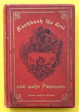 LAMPRECHT,KOCHBUCH FÜR DREI UND MEHR PERSONEN,MÜNCHEN,1910