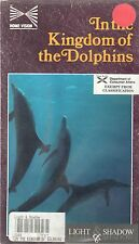 In the Kingdom of the Dolphins (Home Vision) [VHS TAPE]