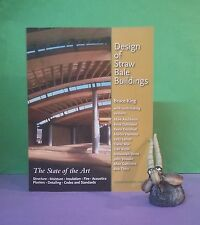 B King: Design of Straw Bale Buildings/green building/architecture & engineering